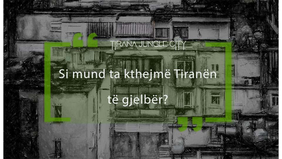 Tirana-junglecity-